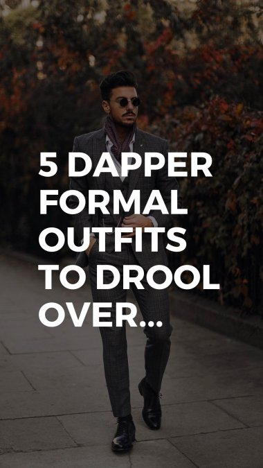 5_Dapper_Formal_Outfits_For_Men